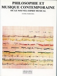 Daniel Parrochia - Philosophie et musique contemporaine - ou Le nouvel esprit musical.