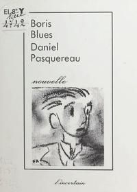 Daniel Pasquereau - Boris blues.