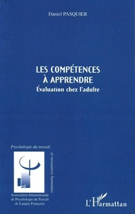 Daniel Pasquier - Les compétences à apprendre - Evaluation chez l'adulte.