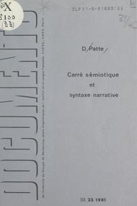Daniel Patte et Algirdas J. Greimas - Carré sémiotique et syntaxe narrative - Exégèse structurale de Marc, ch. 5.