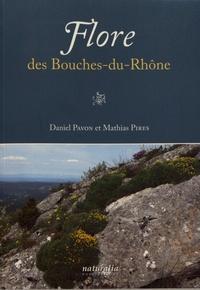 Daniel Pavon et Mathias Pires - Flore des Bouches-du-Rhône.