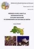 Daniel Pavon - Mémento pour l'aide à la détermination de la flore vasculaire du département des Bouches-du-Rhône.