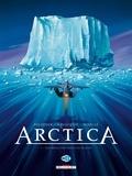 Daniel Pecqueur - Arctica Tome 1 : Dix mille ans sous les glaces.