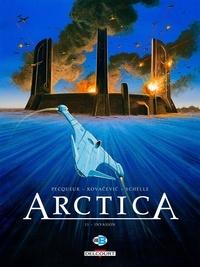 Daniel Pecqueur et Bojan Kovacevic - Arctica Tome 11 : Invasion - Avec 1 carnet d'illustrations.