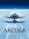Daniel Pecqueur et Bojan Kovacevic - Arctica Tome 4 : Révélations.