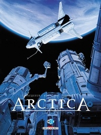 Daniel Pecqueur et Bojan Kovacevic - Arctica Tome 8 : Ultimatum.