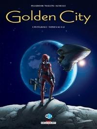 Daniel Pecqueur et Nicolas Malfin - Golden City L'intégrale tomes 10 : .