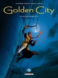 Daniel Pecqueur et Nicolas Malfin - Golden City L'intégrale tomes 4  : .