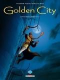 Daniel Pecqueur et Nicolas Malfin - Golden City  : L'intégrale - Tomes 4 à 6.