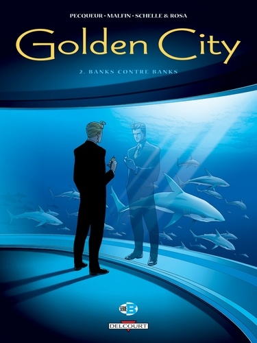 Golden City T02. Banks contre Banks