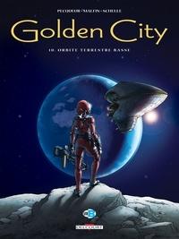 Daniel Pecqueur - Golden City T10 - Orbite terrestre basse.