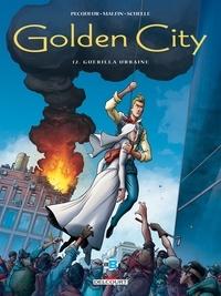 Daniel Pecqueur - Golden City T12 - Guérilla Urbaine.