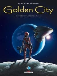 Daniel Pecqueur et Nicolas Malfin - Golden City Tome 10 : Orbite terrestre basse.
