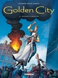 Daniel Pecqueur et Nicolas Malfin - Golden City Tome 12 : Guérilla urbaine.