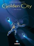 Daniel Pecqueur et Nicolas Malfin - Golden City Tome 3 : Nuit polaire.