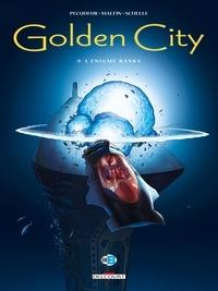 Daniel Pecqueur et Nicolas Malfin - Golden City Tome 9 : L'énigme Banks.