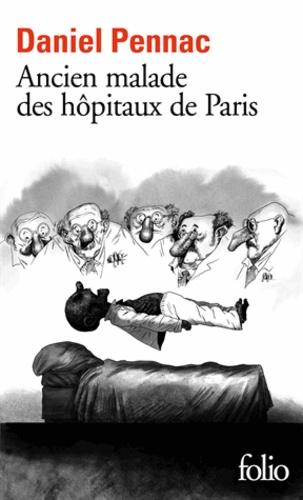 Daniel Pennac - Ancien malade des hôpitaux de Paris - Monologue gesticulatoire.