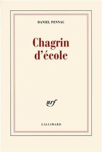 Ebooks téléchargement gratuit deutsch pdf Chagrin d'école 9782070195305 in French par Daniel Pennac ePub RTF