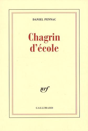 Daniel Pennac - Chagrin d'école.