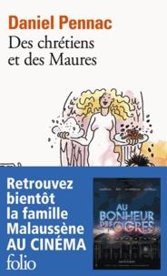 Téléchargements gratuits de manuels scolaires en ligne Des chrétiens et des Maures 9782070406968  (Litterature Francaise) par Daniel Pennac