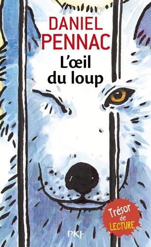 Daniel Pennac - L'oeil du loup.