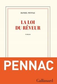 Daniel Pennac - La loi du rêveur.