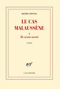 Daniel Pennac - Le cas Malaussène Tome 1 : Ils m'ont menti.