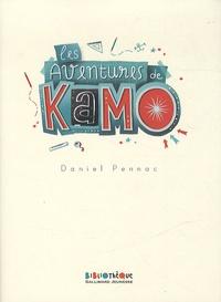 Daniel Pennac - Les aventures de Kamo - Kamo, l'idée du siècle ; Kamo et moi ; Kamo, l'agence Babel ; L'évasion de Kamo.