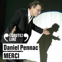 Daniel Pennac et Claude Piéplu - Merci.