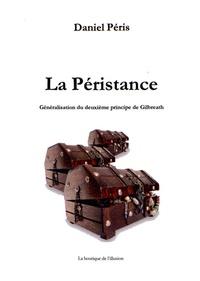 Daniel Péris - La péristance, généralisation du deuxième principe de Gilbreath.