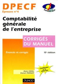 Deedr.fr DPECF EPREUVE N° 4 COMPTABILITE GENERALE DE L'ENTREPRISE. Corrigés du manuel, 10ème édition Image