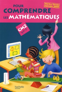 Daniel Peynichou - Pour comprendre les mathématiques CM2.