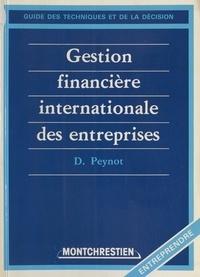 Daniel Peynot - Gestion financière internationale des entreprises.