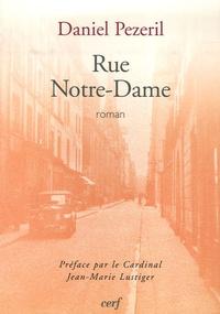 Daniel Pézeril - Rue Notre-Dame.