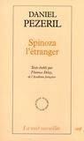 Daniel Pézeril - Spinoza L'étranger.