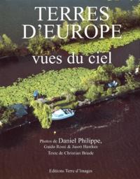 Daniel Philippe - Terres d'Europe vues du ciel.