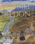 Daniel Pichot et Georges Provost - Histoire de Redon - De l'abbaye à la ville.