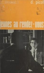 Daniel Picot - Jeunes au rendez-vous.