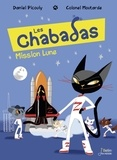 Daniel Picouly et  Colonel Moutarde - Les Chabadas  : Mission Lune.