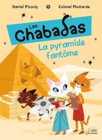 Daniel Picouly et  Colonel Moutarde - Les Chabadas Tome 13 : La pyramide fantôme.