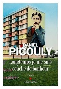 Daniel Picouly - Longtemps je me suis couché de bonheur.