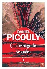 Daniel Picouly - Quatre-vingt-dix secondes.