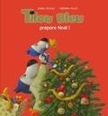 Daniel Picouly et Frédéric Pillot - Tilou bleu  : Tilou bleu prépare Noël.