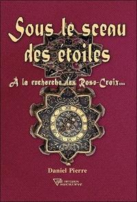 Checkpointfrance.fr Sous le sceau des étoiles - A la recherche des Rose-Croix... Image