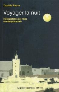 Voyager la nuit - LInterprétation des rêves en ethnopsychiatrie.pdf