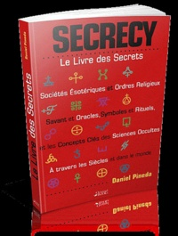 Daniel Pineda - Secrecy - Le Livre des Secrets.