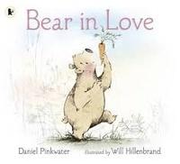 Daniel Pinkwater et Will Hillenbrand - Bear in Love.