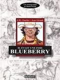 Daniel Pizzoli - Il était une fois Blueberry - Charlier, Giraud.