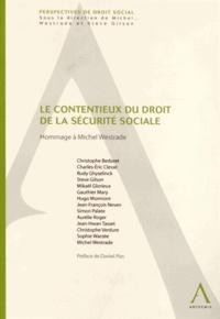 Daniel Plas - Le contentieux du droit de la sécurité sociale - Hommage à Michel Westrade.