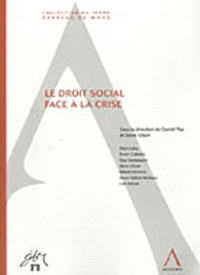 Daniel Plas et Steve Gilson - Le droit social face à la crise.